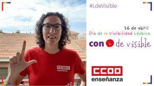 Campaña CCOO por la visibilidad lésbica. Con L de VisibLe